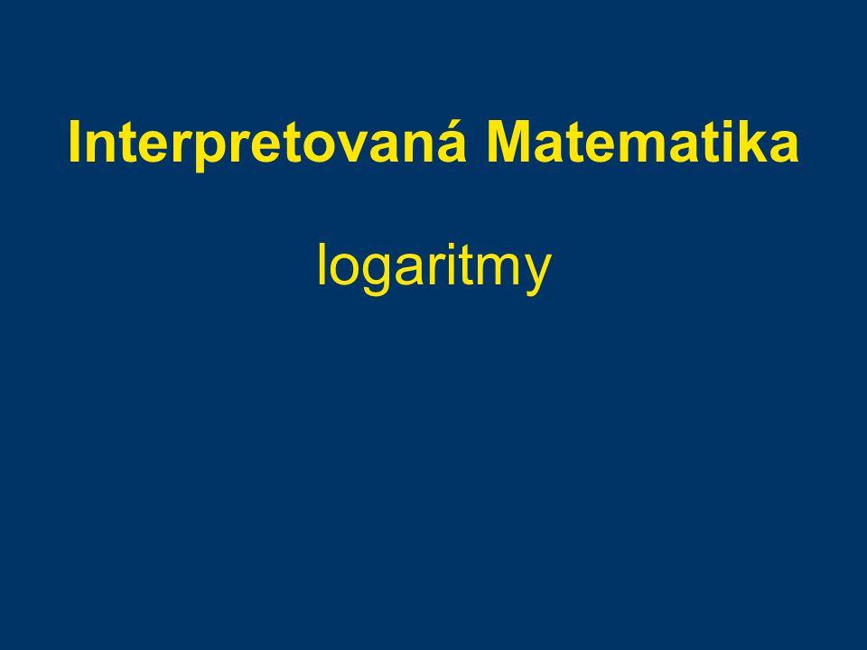 Interpretovaná Matematika logaritmy