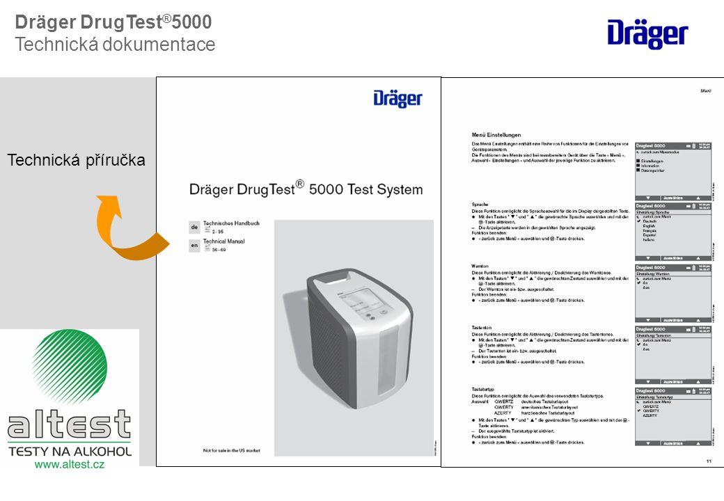 Technická příručka Dräger DrugTest ® 5000 Technická dokumentace