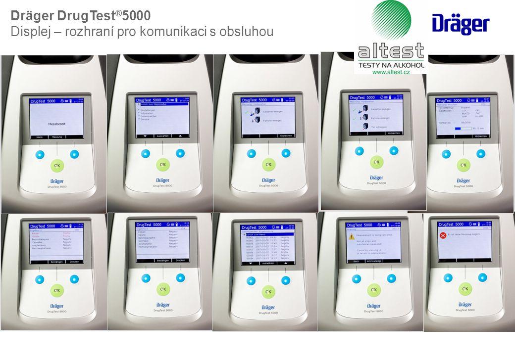 Dräger DrugTest ® 5000 Displej – rozhraní pro komunikaci s obsluhou