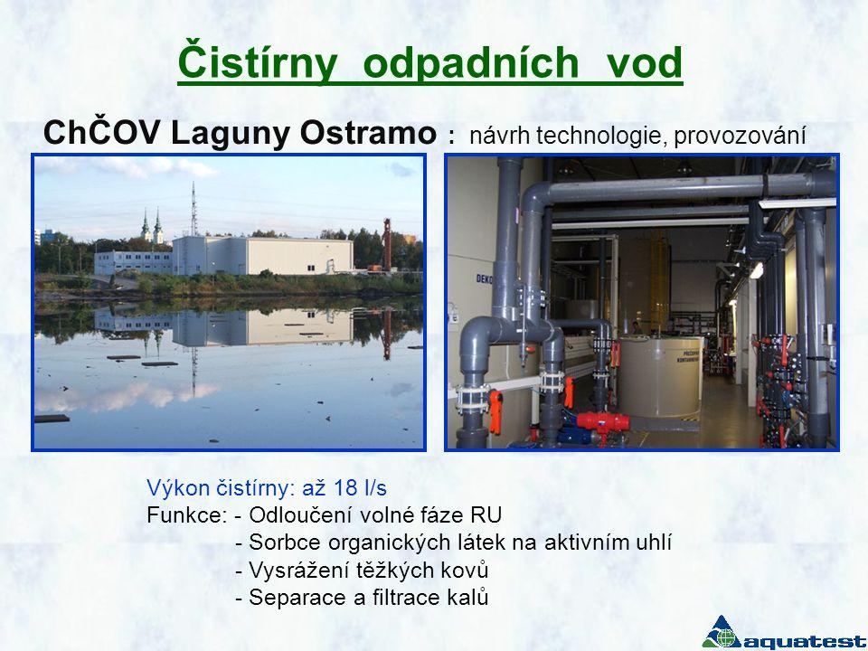 Čistírny odpadních vod ChČOV Laguny Ostramo : návrh technologie, provozování Výkon čistírny: až 18 l/s Funkce: - Odloučení volné fáze RU - Sorbce orga