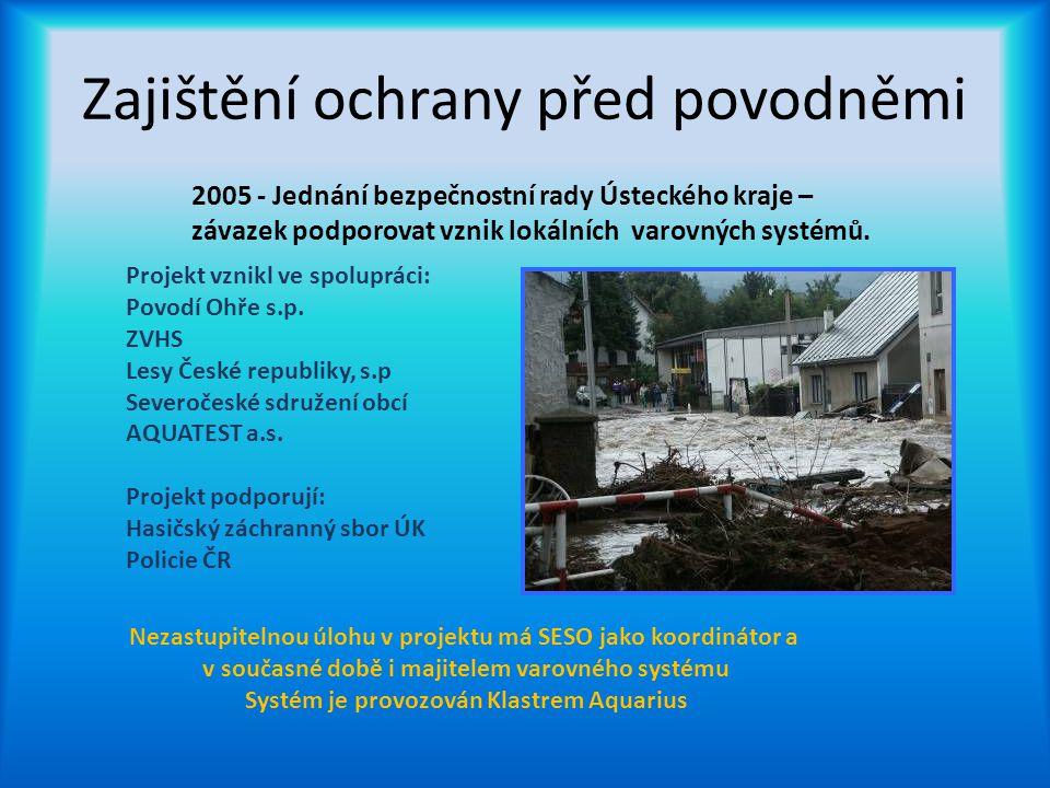 Zajištění ochrany před povodněmi 2005 - Jednání bezpečnostní rady Ústeckého kraje – závazek podporovat vznik lokálních varovných systémů. Projekt vzni