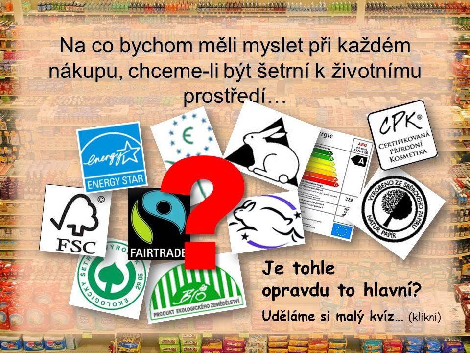 Vybírejte pečlivě… vs.A) B) České ovoce Tropické ovoce 1.