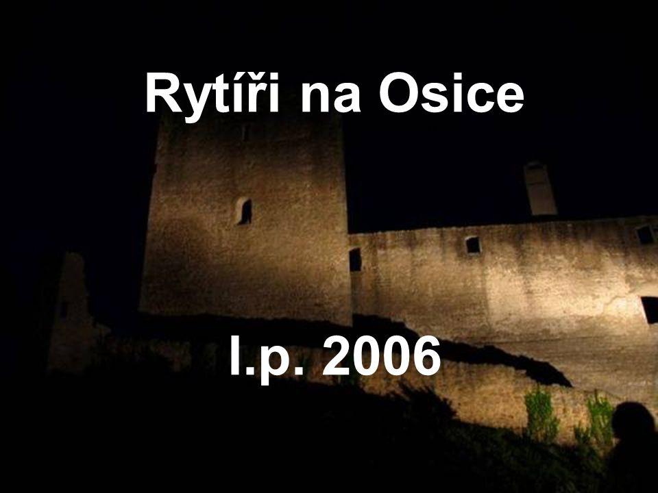 Rytíři na Osice l.p. 2006