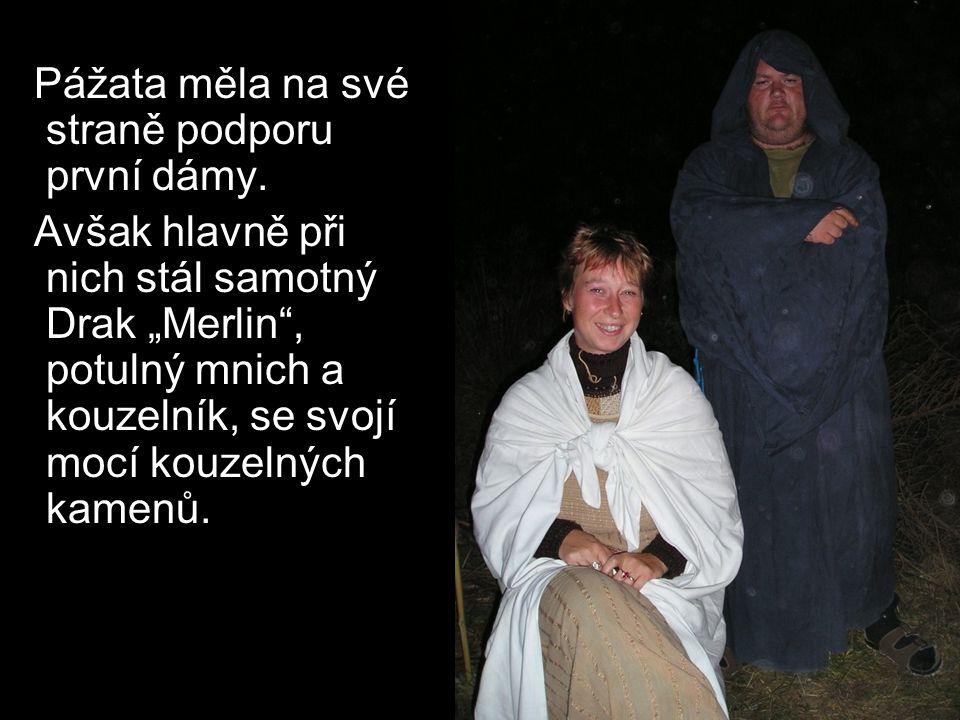 Pážata měla na své straně podporu první dámy.