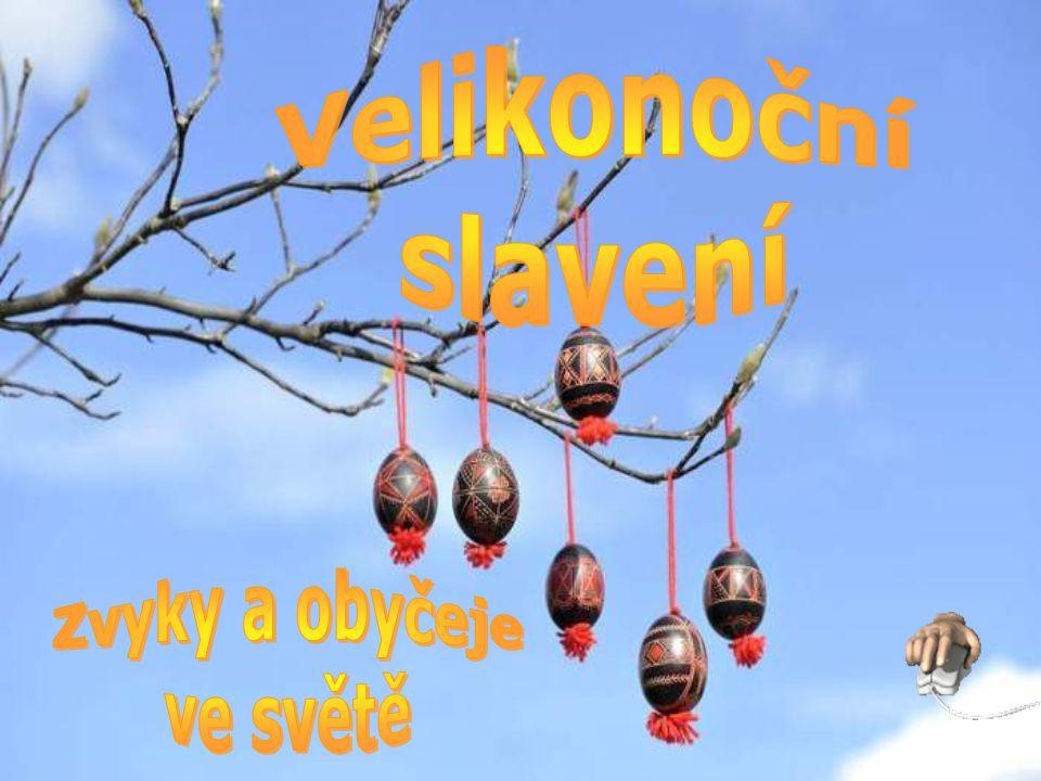 Německo Německo V předvečer velikonočního pondělí děti vyrábějí slaměná hnízda, která rodiče potají potom schovají v domě nebo venku.