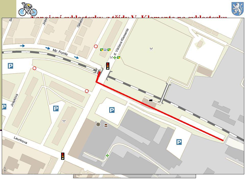 Napojení cyklostezky z třídy V. Klementa na cyklostezku severovýchodní tangenty  Délka 350 m, šíře (předpoklad) 5 m na tzv. nulté etapě SV tangenty.