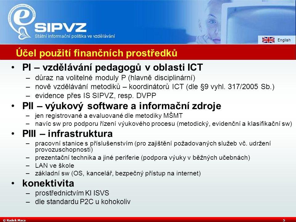 © Radek Maca6 Žádost o dotaci na http://is.e-gram.cz
