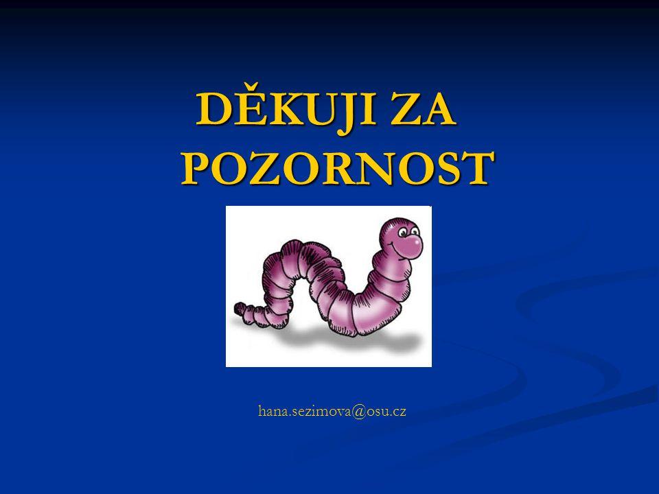 DĚKUJI ZA POZORNOST hana.sezimova@osu.cz