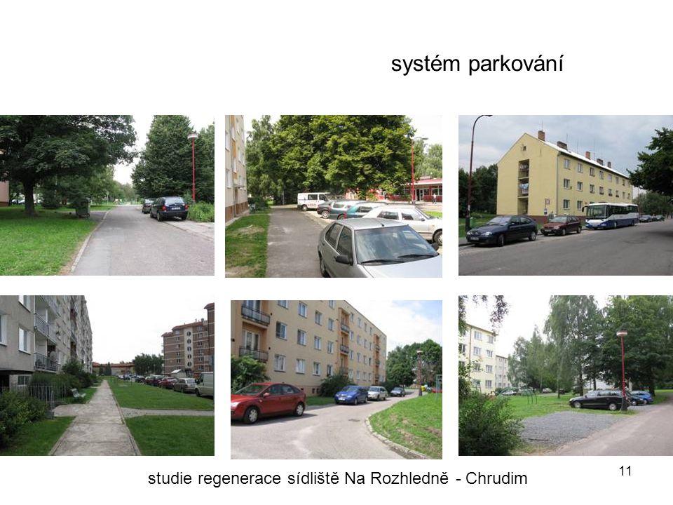 11 systém parkování studie regenerace sídliště Na Rozhledně - Chrudim