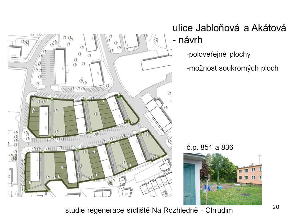 20 ulice Jabloňová a Akátová - návrh studie regenerace sídliště Na Rozhledně - Chrudim -č.p.