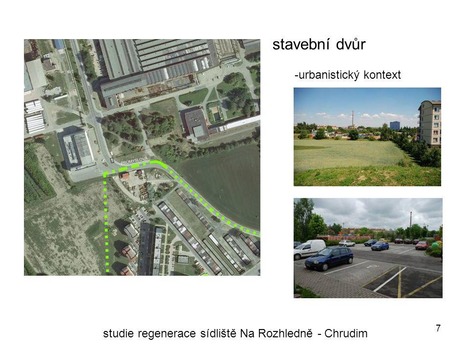 7 stavební dvůr studie regenerace sídliště Na Rozhledně - Chrudim -urbanistický kontext