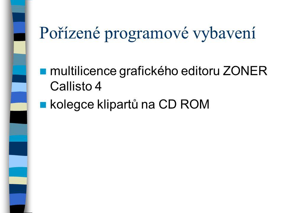 Pořízené programové vybavení  multilicence grafického editoru ZONER Callisto 4  kolegce klipartů na CD ROM