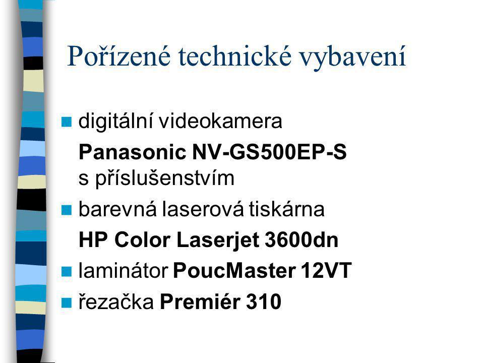 Pořízené technické vybavení  digitální videokamera Panasonic NV-GS500EP-S s příslušenstvím  barevná laserová tiskárna HP Color Laserjet 3600dn  lam