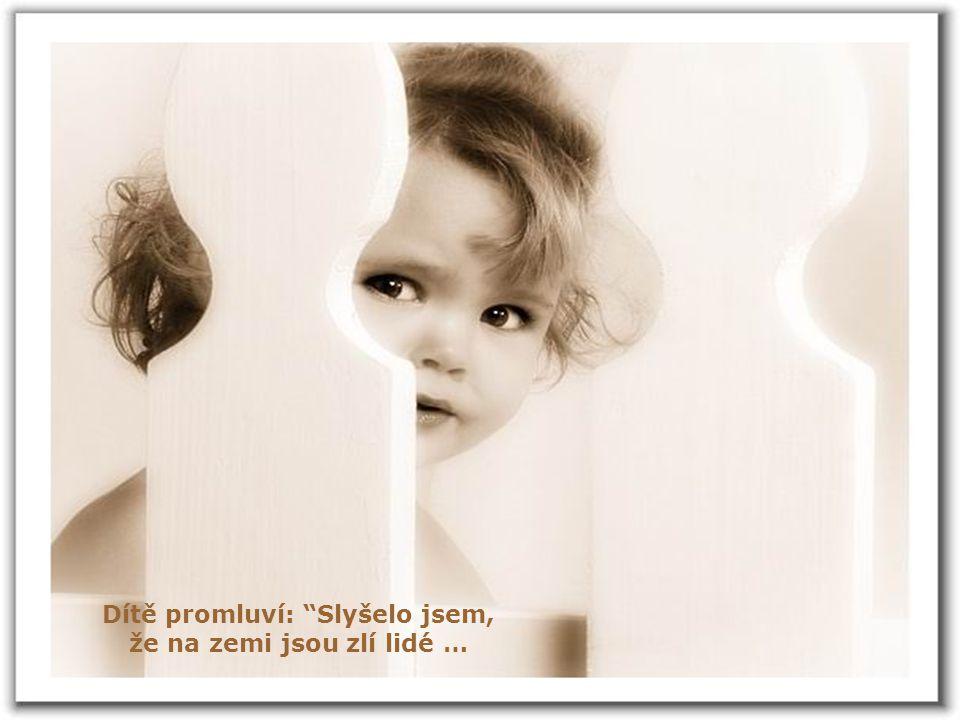 """""""Tvůj anděl Ti spojí ručičky a naučí Tě, jak se prosí."""""""