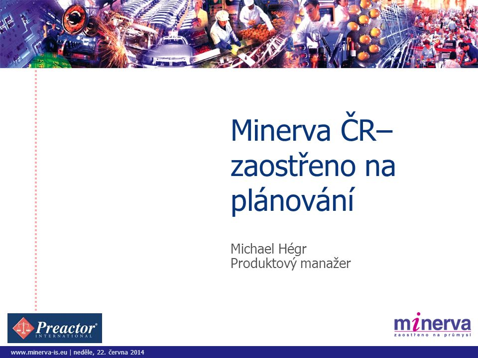 www.minerva-is.eu | neděle, 22.