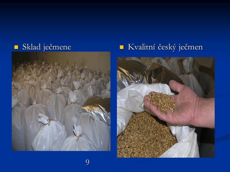  Pravidelný úklid je v prašném prostředí nutný 10 10  Kontrola kvality zrání