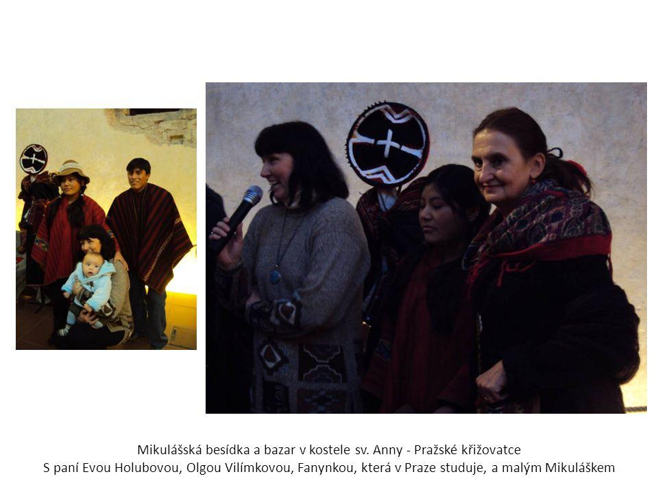 Mikulášská besídka a bazar v kostele sv. Anny - Pražské křižovatce S paní Evou Holubovou, Olgou Vilímkovou, Fanynkou, která v Praze studuje, a malým M