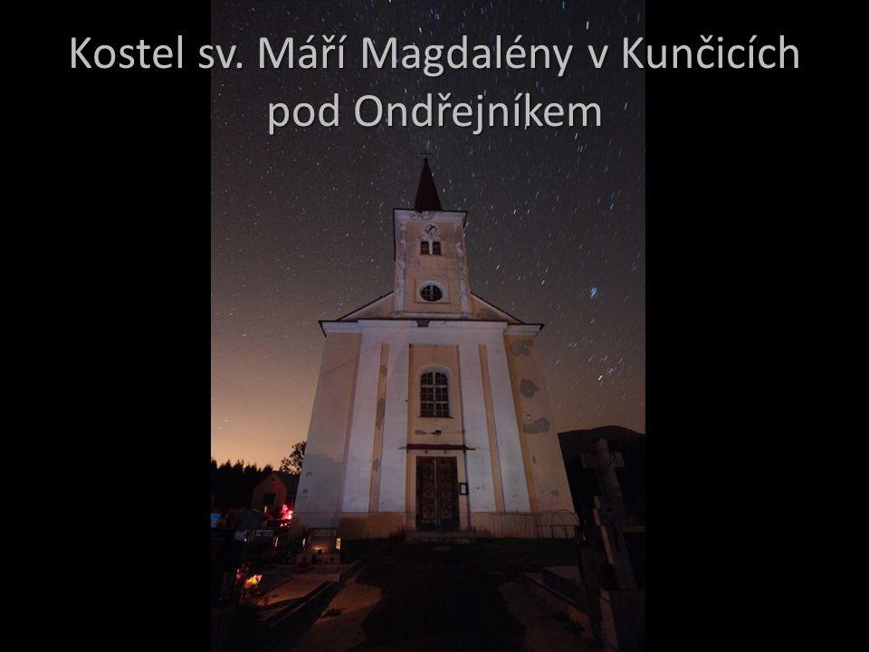 Kostel sv. Máří Magdalény v Kunčicích pod Ondřejníkem
