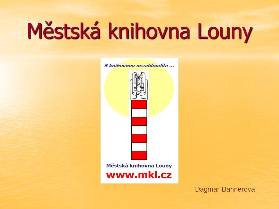 Městská knihovna Louny Dagmar Bahnerová