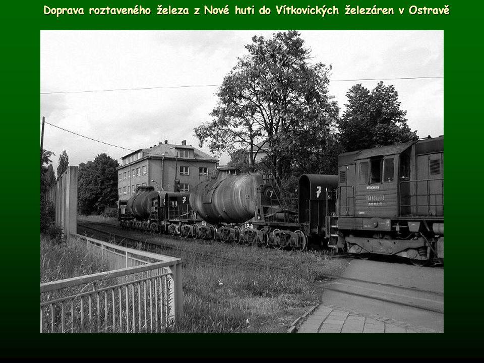 Doprava roztaveného železa z Nové huti do Vítkovických železáren v Ostravě