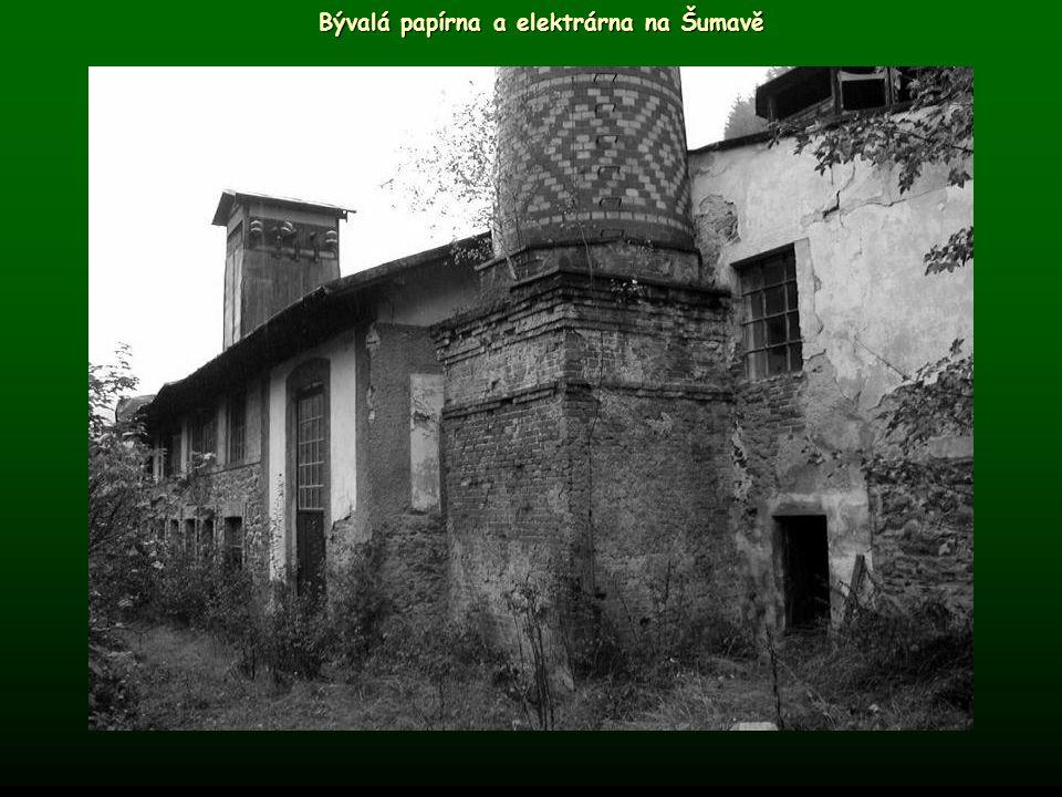 Bývalá papírna a elektrárna na Šumavě