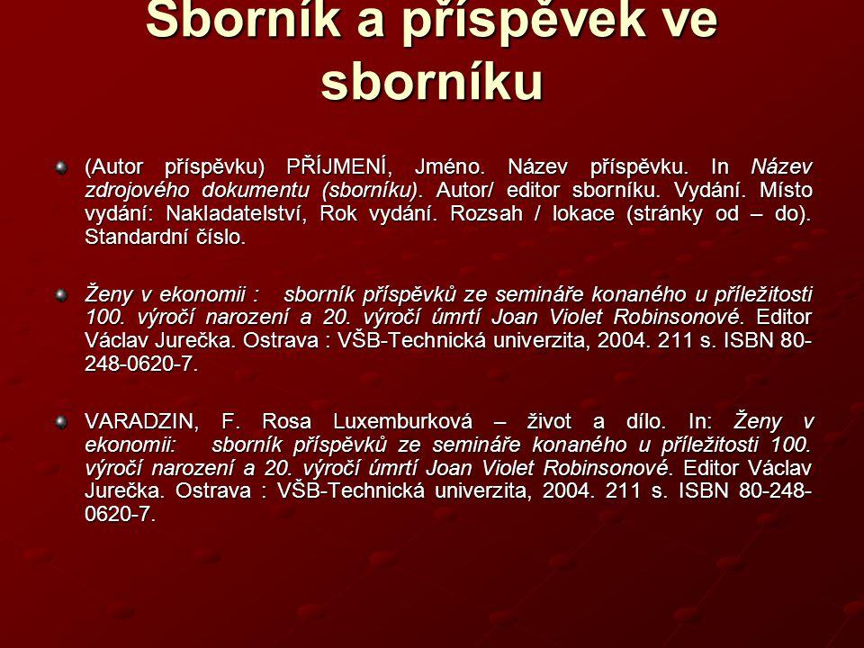 Sborník a příspěvek ve sborníku (Autor příspěvku) PŘÍJMENÍ, Jméno.