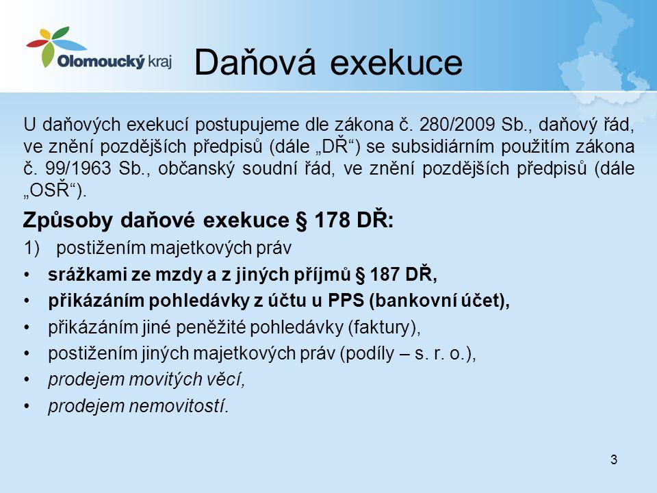 14 Daňová exekuce Exekuční náklady § 182 až 184 DŘ zahrnují: •náklady na nařízení daňové exekuce, •náklady za výkon prodeje, •hotové výdaje vzniklé při provádění exekuce.