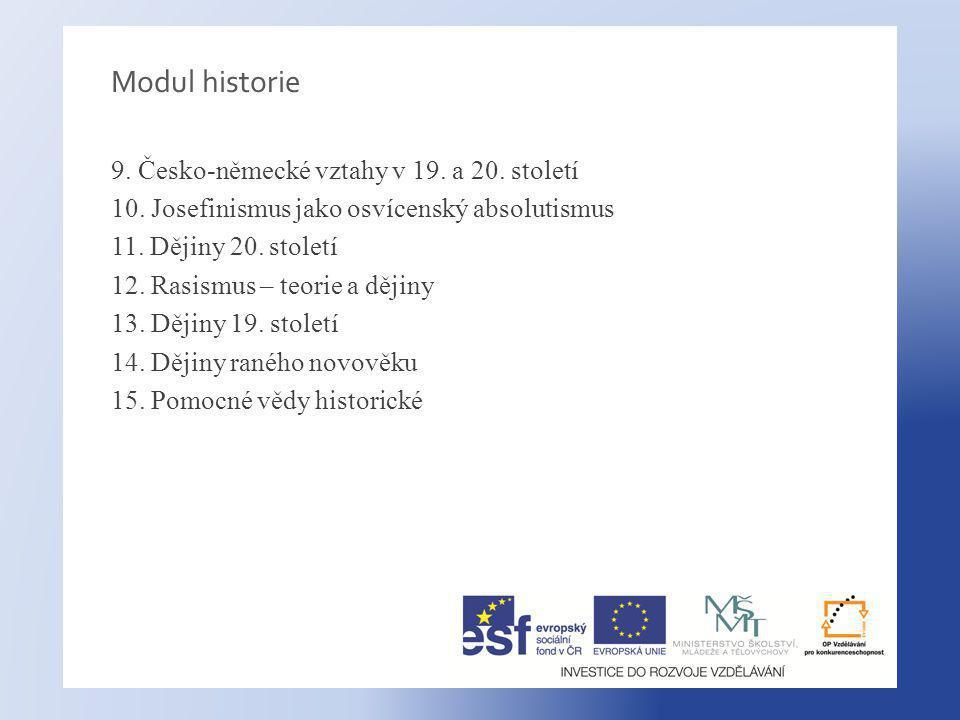 Modul historie 9.Česko-německé vztahy v 19. a 20.