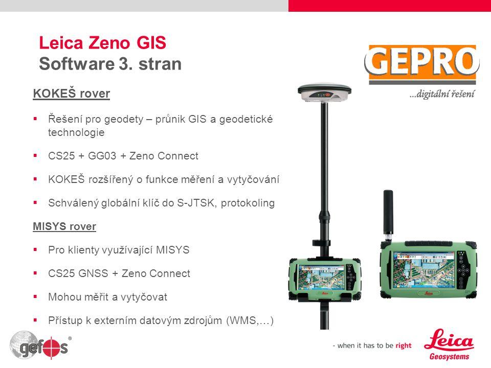 11 Leica Zeno GIS Software 3. stran KOKEŠ rover  Řešení pro geodety – průnik GIS a geodetické technologie  CS25 + GG03 + Zeno Connect  KOKEŠ rozšíř