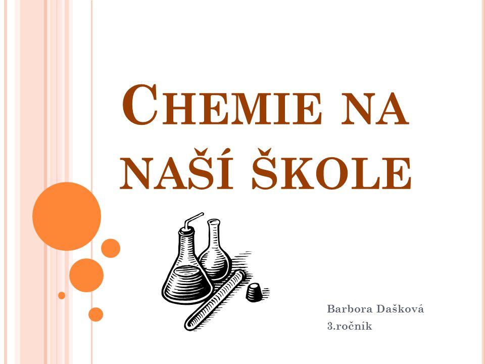 Na naší škole probíhá výuka chemie od sekundy až do oktávy (4.