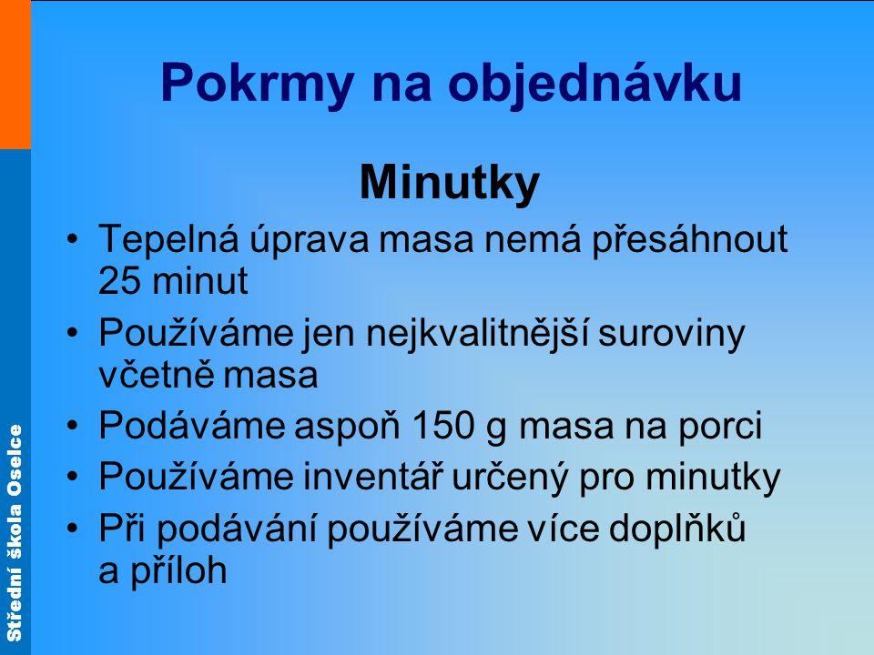 Střední škola Oselce Zdroj materiálů: ŠEBEK, Luboš.
