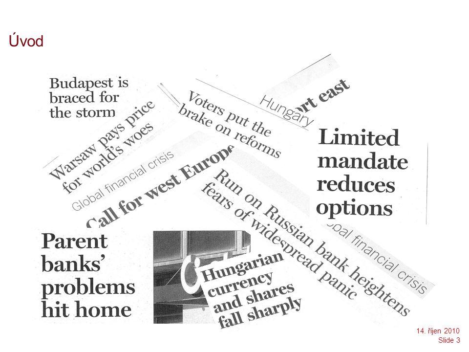Úvod Slide 3 14. říjen 2010
