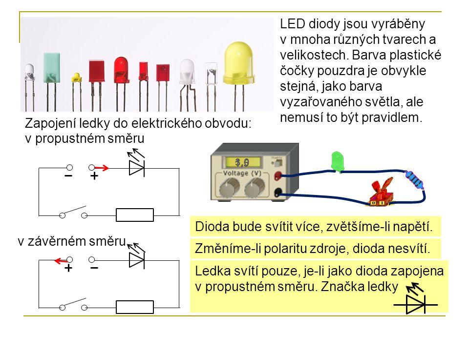 LED diody jsou vyráběny v mnoha různých tvarech a velikostech. Barva plastické čočky pouzdra je obvykle stejná, jako barva vyzařovaného světla, ale ne