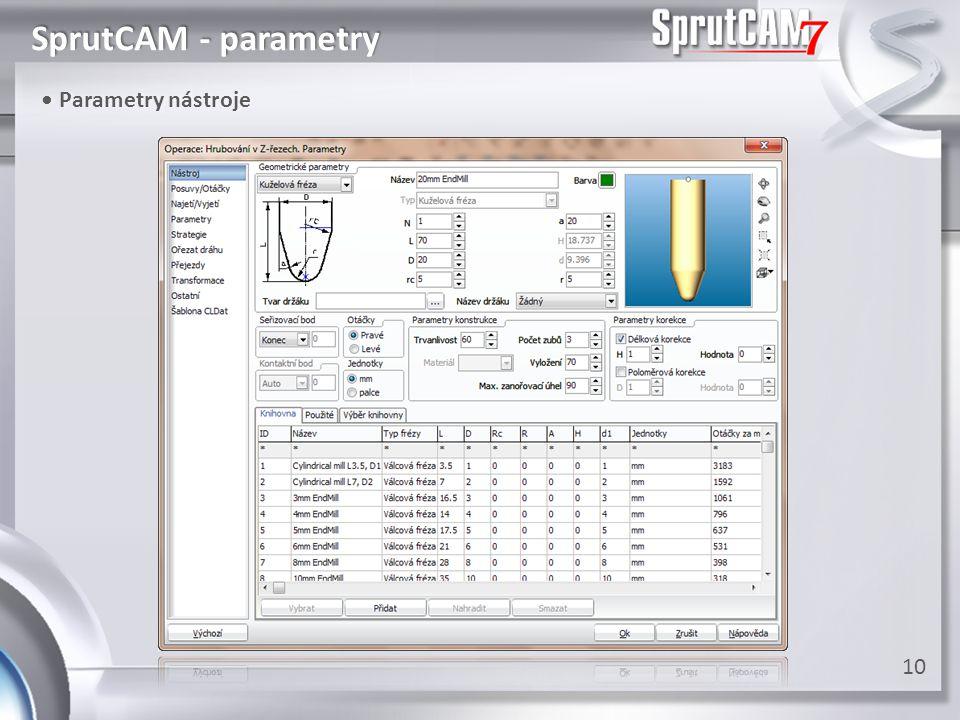 SprutCAM - parametry • Parametry nástroje • Parametry nástroje 10