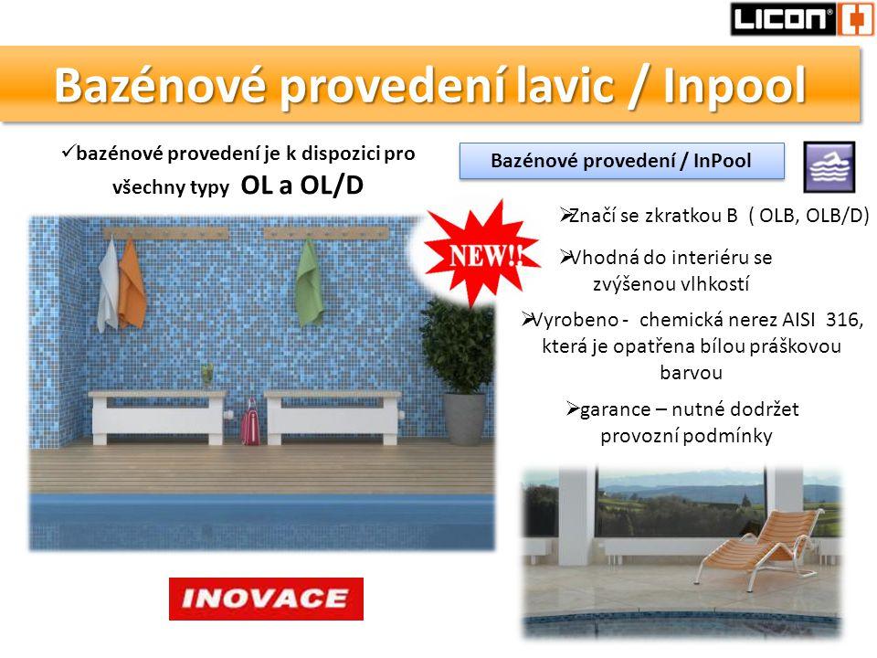 Bazénové provedení lavic / Inpool  Vyrobeno - chemická nerez AISI 316, která je opatřena bílou práškovou barvou  garance – nutné dodržet provozní po