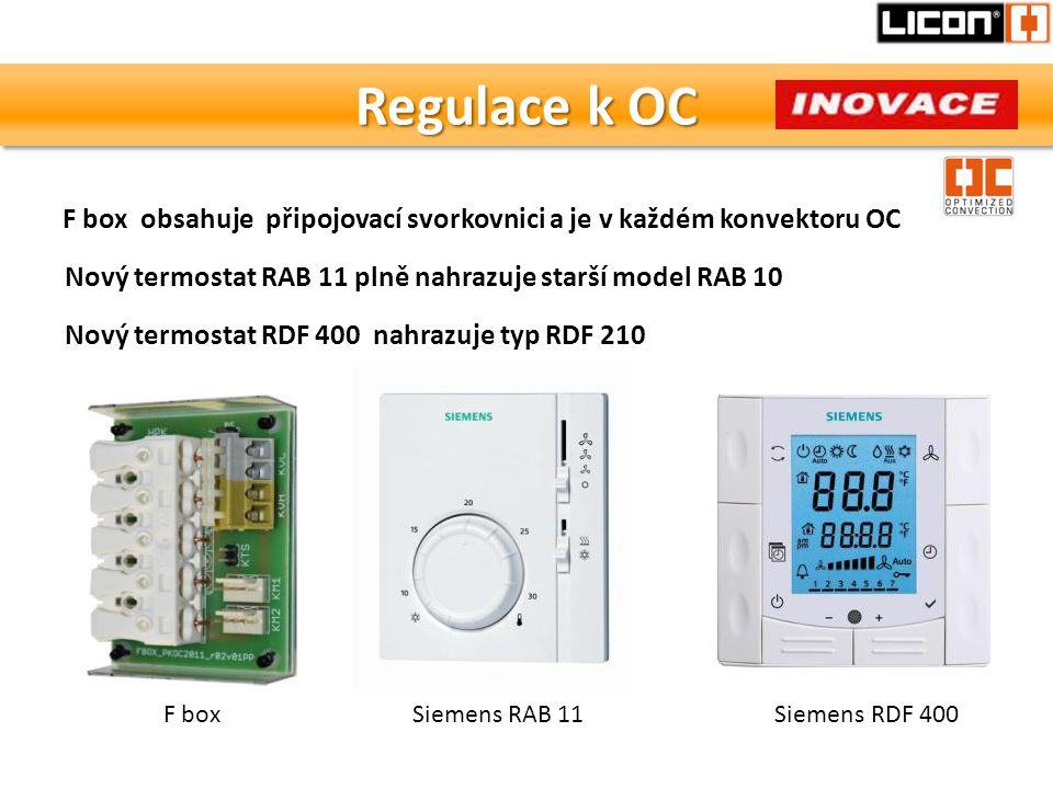 Regulace k OC Nový termostat RAB 11 plně nahrazuje starší model RAB 10 F box F box obsahuje připojovací svorkovnici a je v každém konvektoru OC Siemen