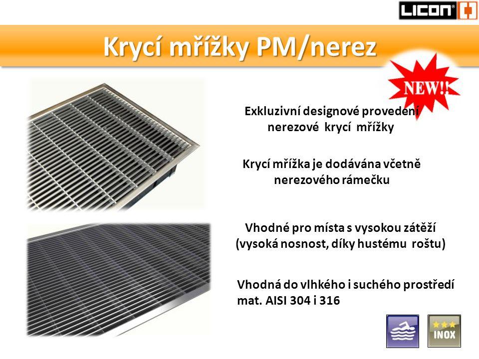 Krycí mřížky PM/nerez Vhodná do vlhkého i suchého prostředí mat. AISI 304 i 316 Exkluzivní designové provedení nerezové krycí mřížky Krycí mřížka je d