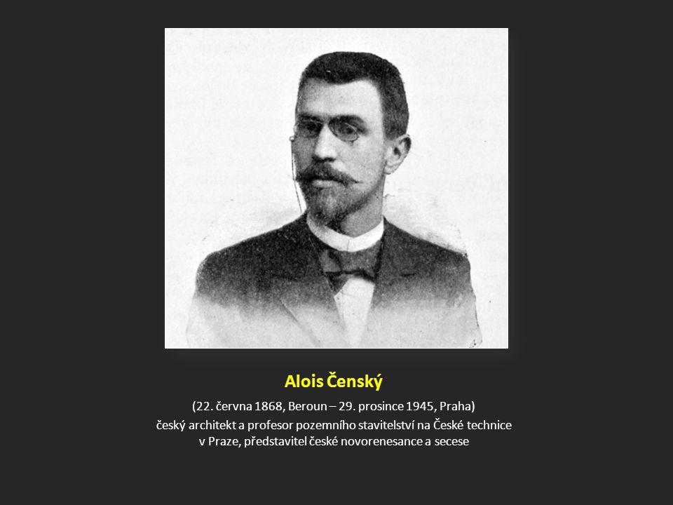 Alois Čenský (22.června 1868, Beroun – 29.