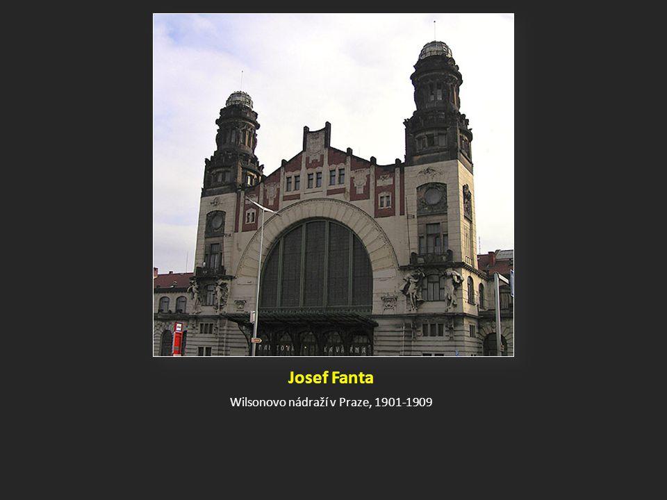 Josef Fanta Wilsonovo nádraží v Praze, 1901-1909