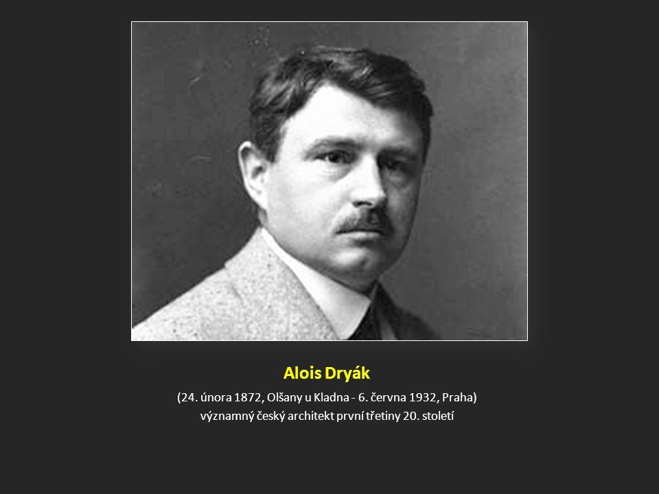 Alois Dryák (24.února 1872, Olšany u Kladna - 6.