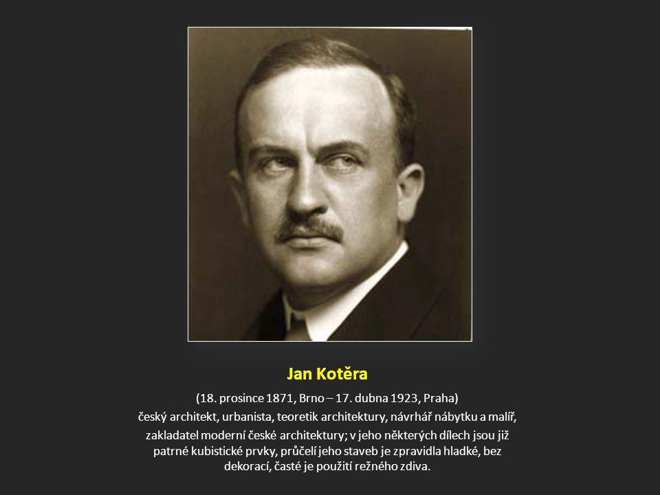 Jan Kotěra (18.prosince 1871, Brno – 17.