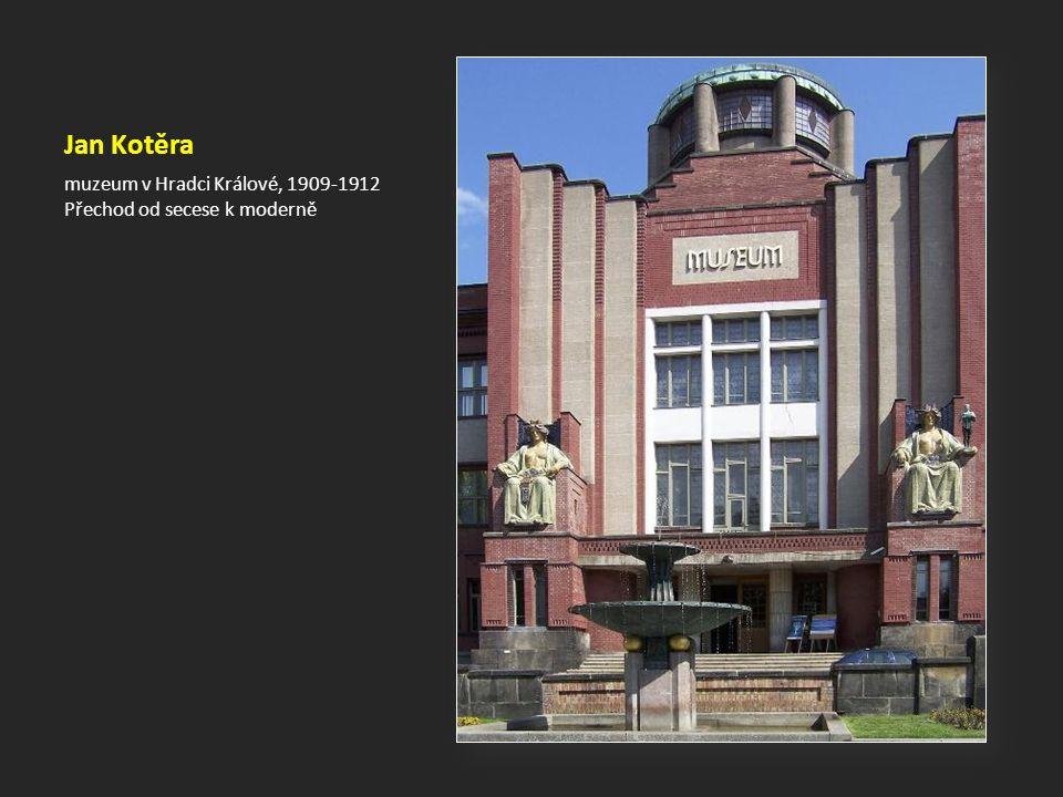 Jan Kotěra muzeum v Hradci Králové, 1909-1912 Přechod od secese k moderně