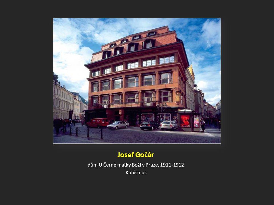 Josef Gočár dům U Černé matky Boží v Praze, 1911-1912 Kubismus