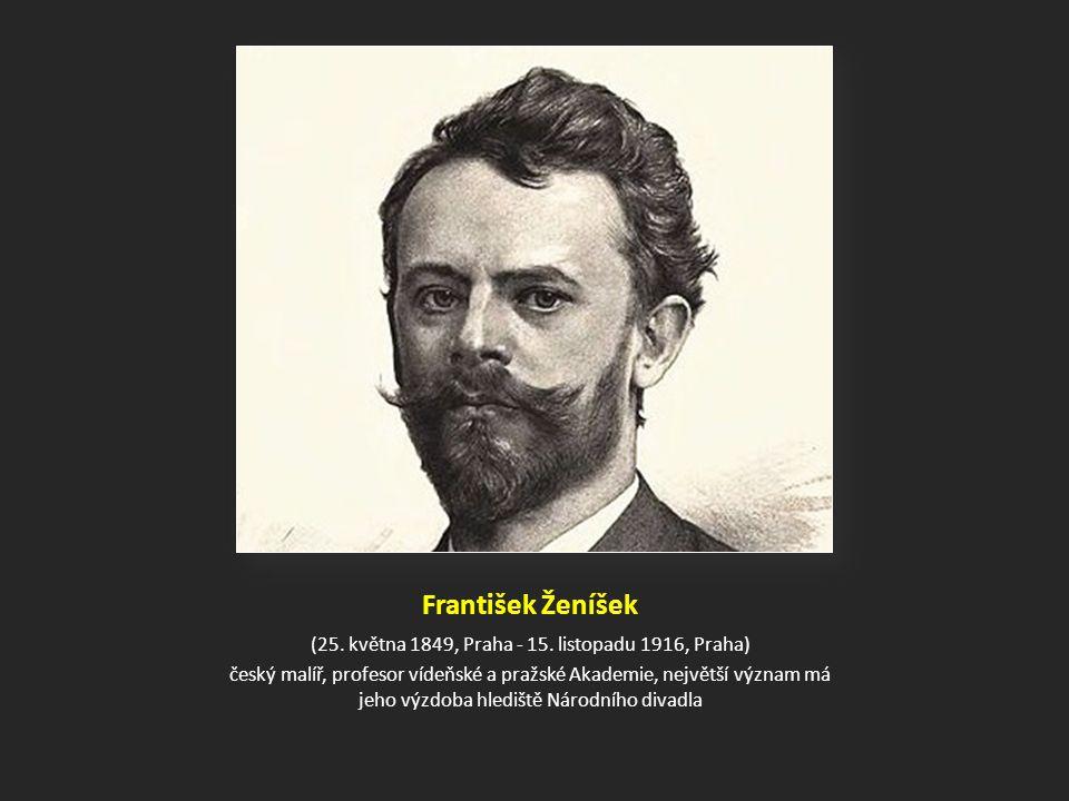 František Ženíšek (25.května 1849, Praha - 15.
