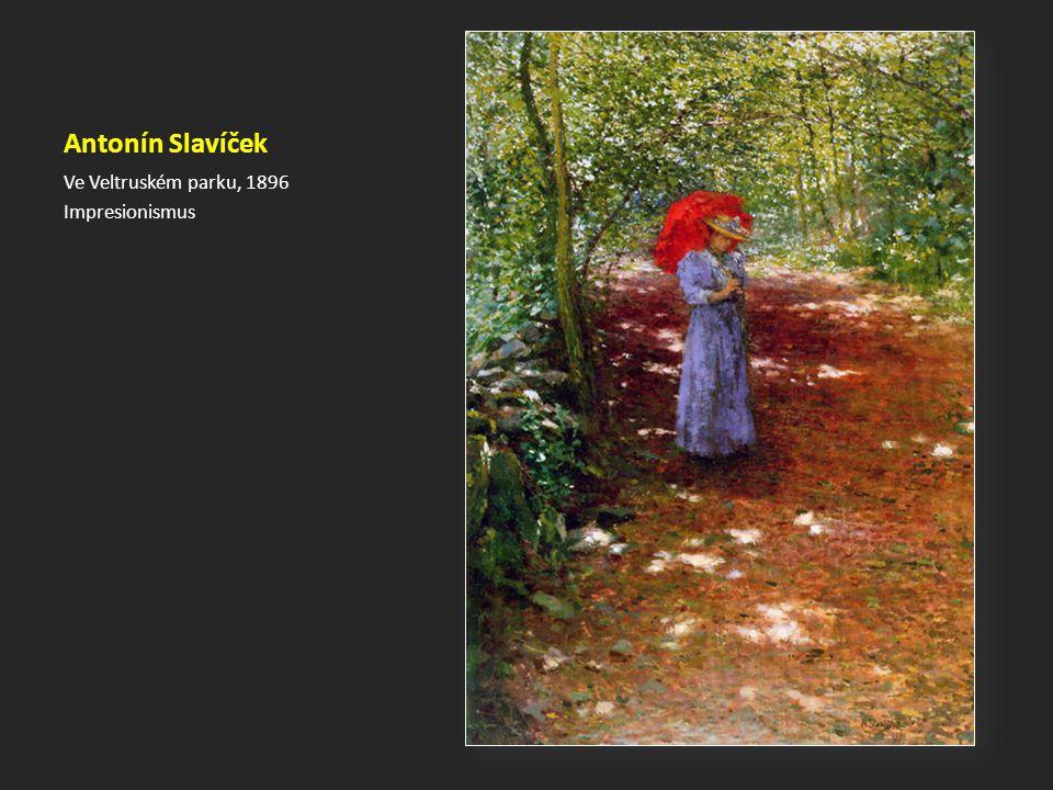 Antonín Slavíček Ve Veltruském parku, 1896 Impresionismus
