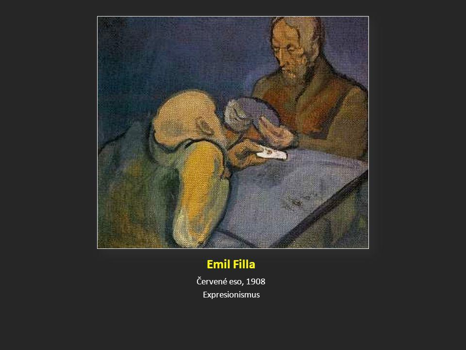 Emil Filla Červené eso, 1908 Expresionismus