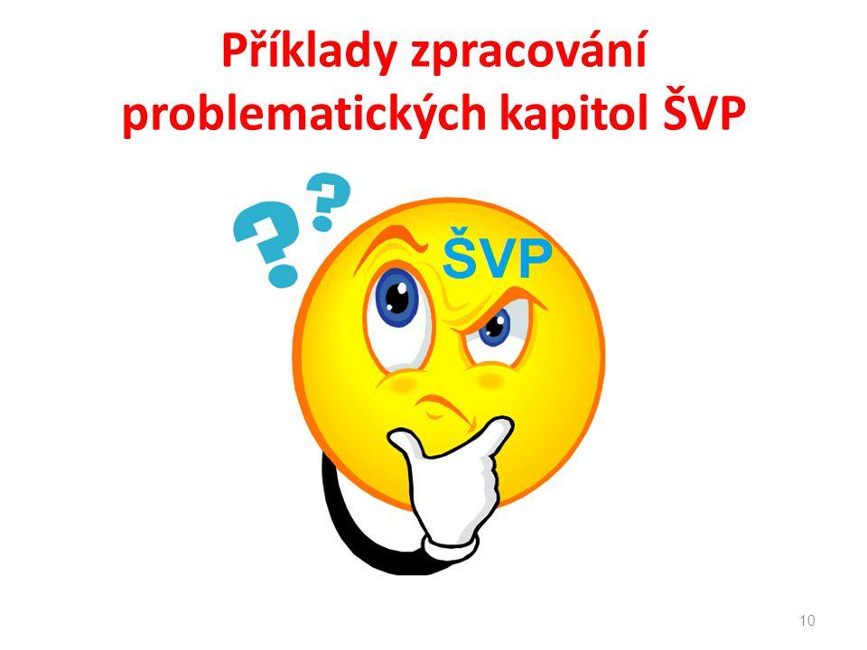 Příklady zpracování problematických kapitol ŠVP 10