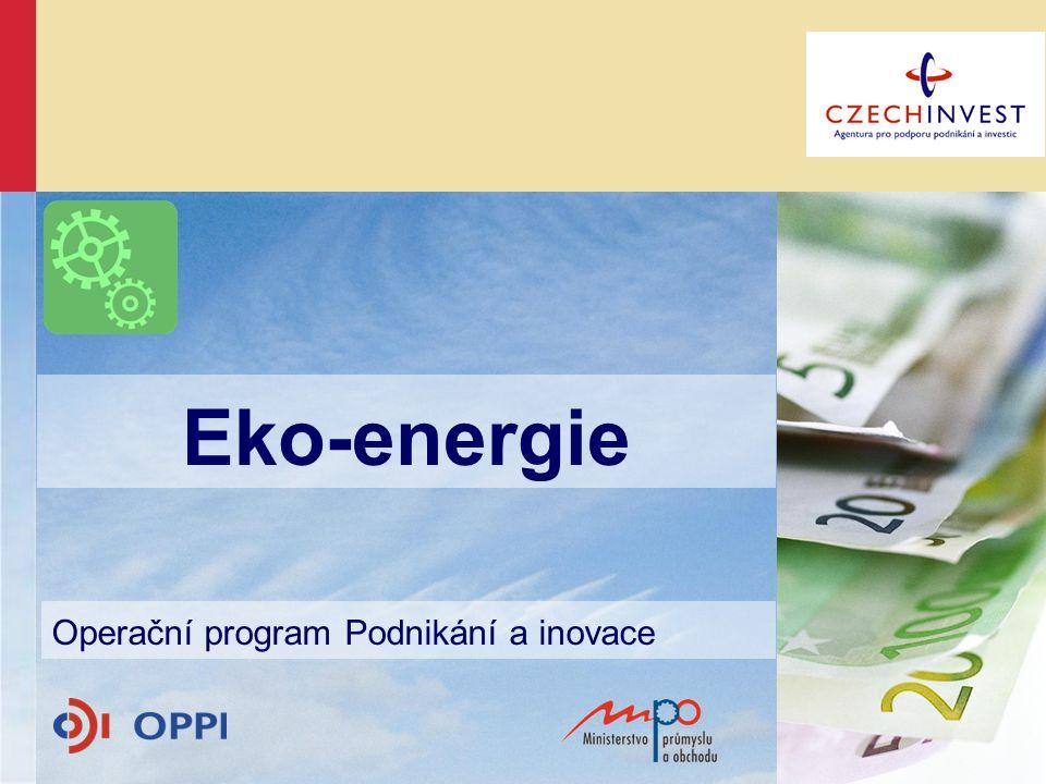 Eko-energie Způsobilé výdaje  Projektová dokumentace, inženýrská činnost  Inženýrské sítě a komunikace  Rekonstrukce, modernizace staveb  Úpravy pozemků  Novostavby (pouze u OZE!)  Náklady na (pouze u OZE!)  nákup pozemků (max.