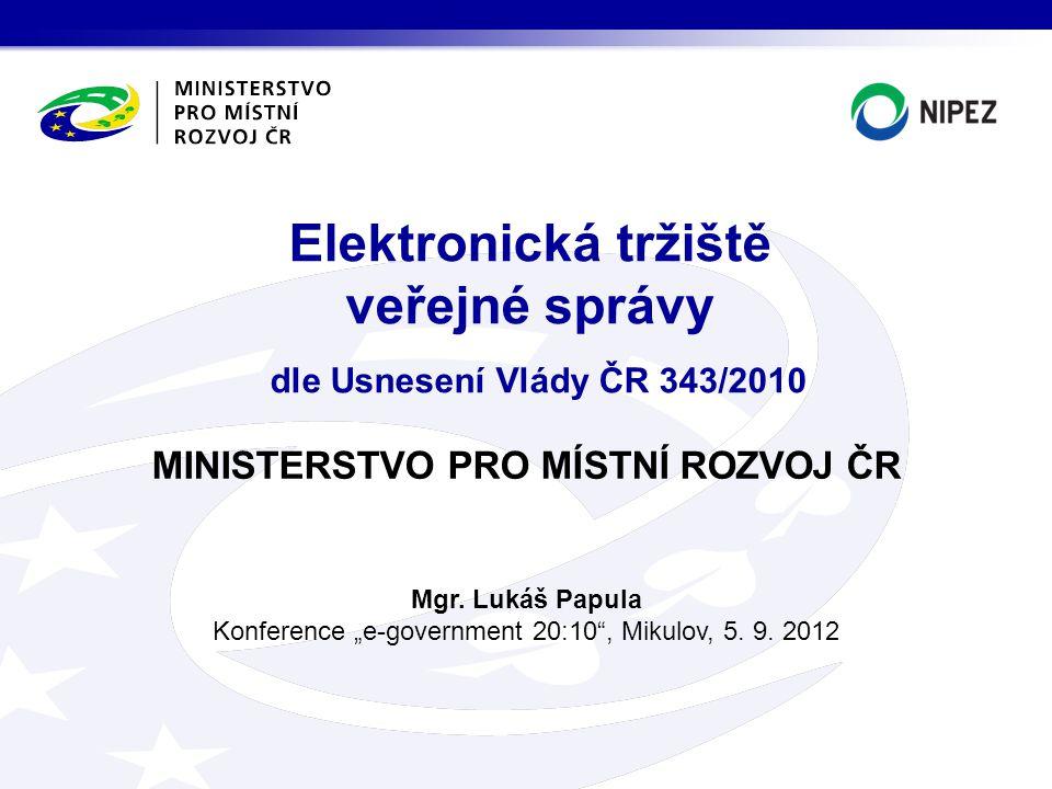 Základní služby: >operace, které umožňují uživateli realizovat veškeré potřebné kroky a úkony v zadávacích řízeních, >čerpání základních služeb hradí za zadavatele i dodavatele provozovatelům MMR ČR od minimální hodnoty 5 000 Kč.