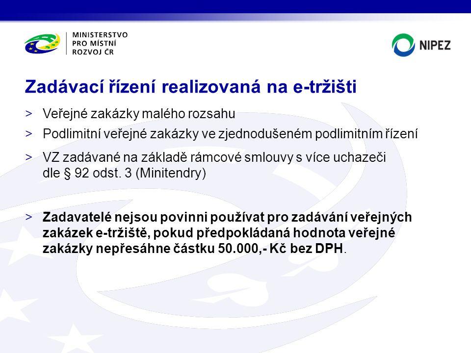 >Veřejné zakázky malého rozsahu >Podlimitní veřejné zakázky ve zjednodušeném podlimitním řízení >VZ zadávané na základě rámcové smlouvy s více uchazeč